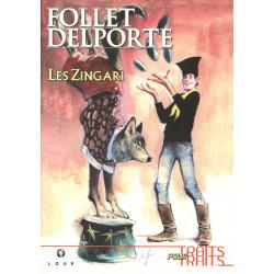 Les Zingari Tome 1 - Follet...