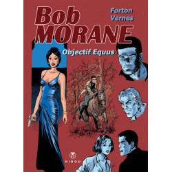 Bob Morane - Objectif Equus...