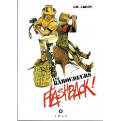 Les Baroudeurs - Flashback...