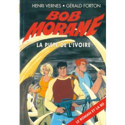 Bob Morane - La piste de...
