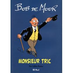 Bob De Moor - Monsieur Tric...
