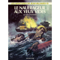Valhardi 10 - Le naufrageur...