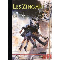 Les Zingari Tome 2 - Tirage...