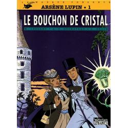 Arsène Lupin 1 - Le bouchon...