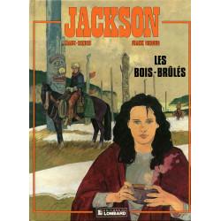 Jackson 1 - Les bois brûlés...