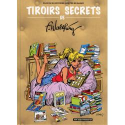 Tiroirs Secrets de Walthéry...