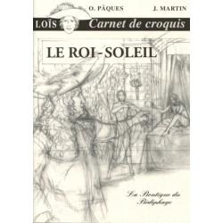 Lois - Le Roi Soleil -...