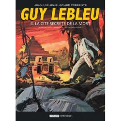 Guy Lebleu Tome 4 - La cité...
