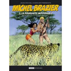 Michel Brazier Tome 3 - La...