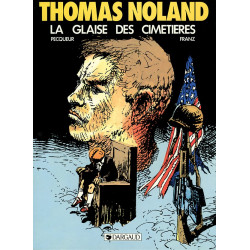 Thomas Noland 1 - La glaise...