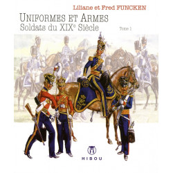 Uniformes & Armes - XIX°...