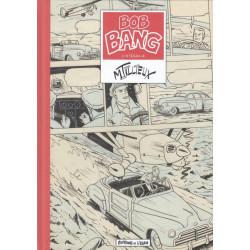 Bob Bang - Intégrale -...