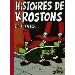 Histoires de Krostons et...