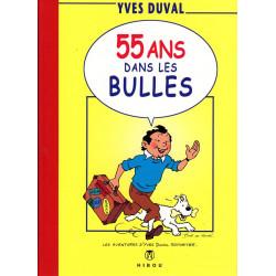 55 Ans dans les bulles -...