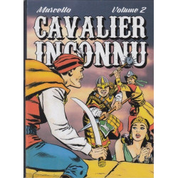 Cavalier inconnu Tome 2 -...