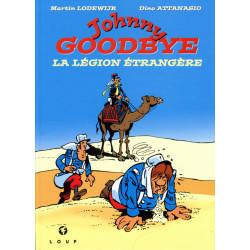 Johnny Goodbye - La légion...