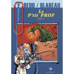 Le p'tit prof - Bedu / Blareau